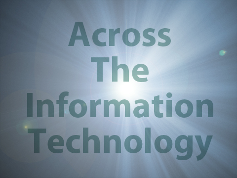 Across The Information Technology